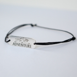 "Bratara "" Say yes to Adventure """